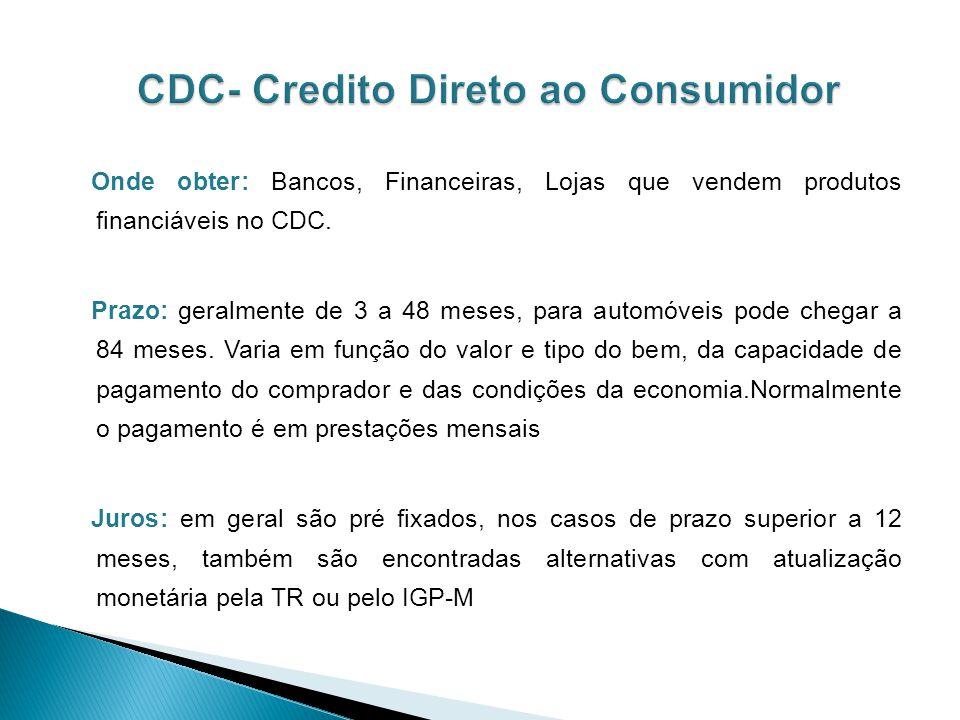 CDC- Credito Direto ao Consumidor