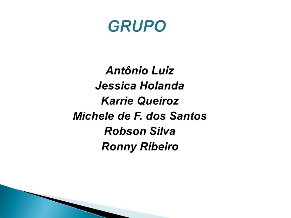 GRUPO Antônio Luiz Jessica Holanda Karrie Queiroz