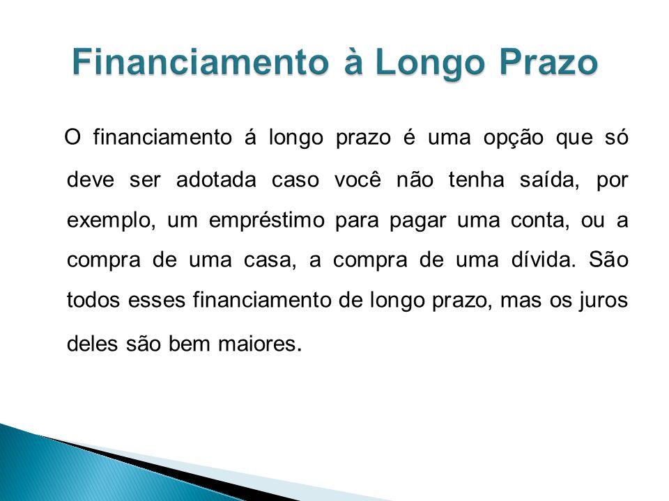 Financiamento à Longo Prazo