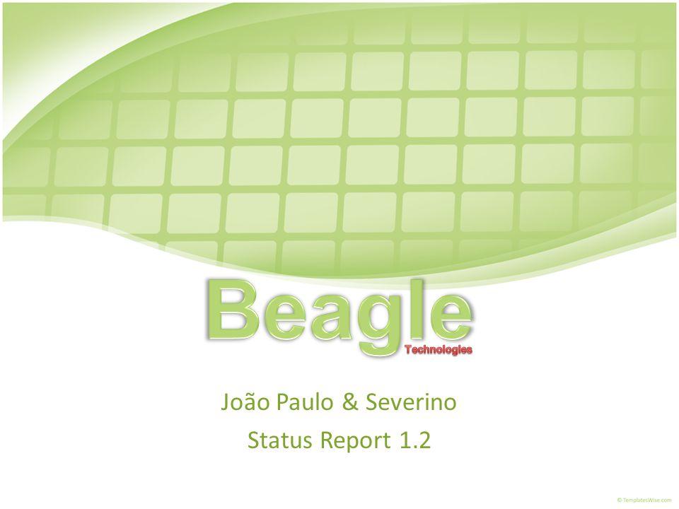 João Paulo & Severino Status Report 1.2