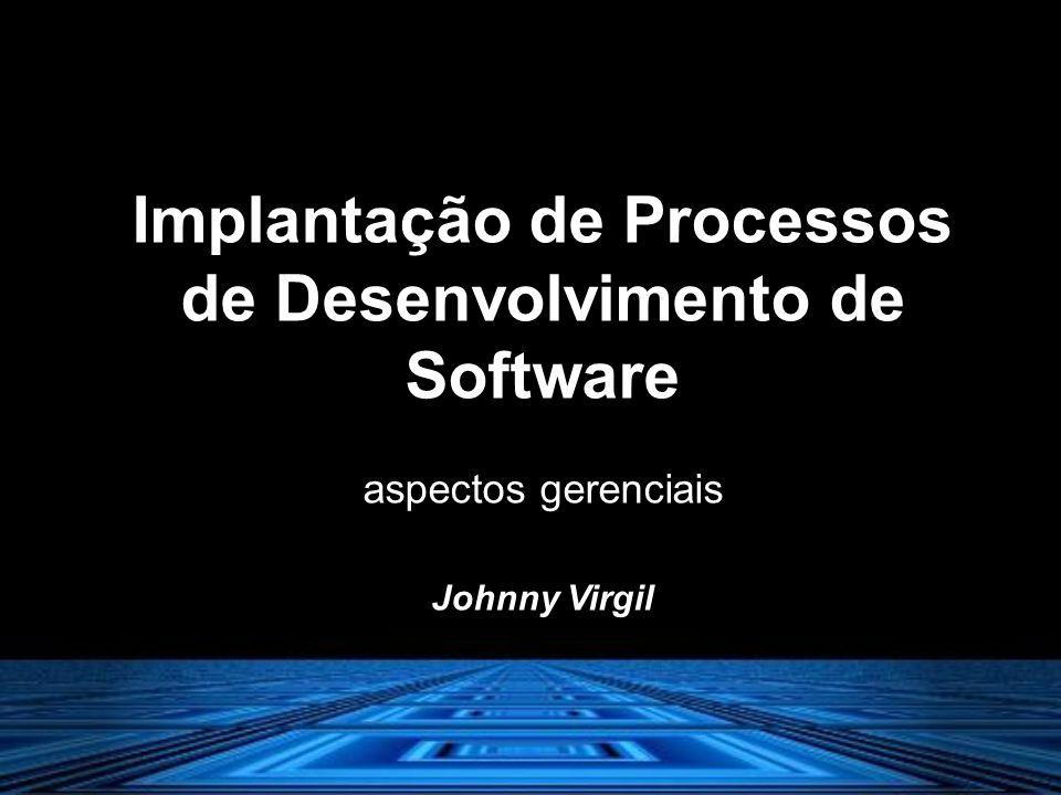 Implantação de Processos de Desenvolvimento de Software