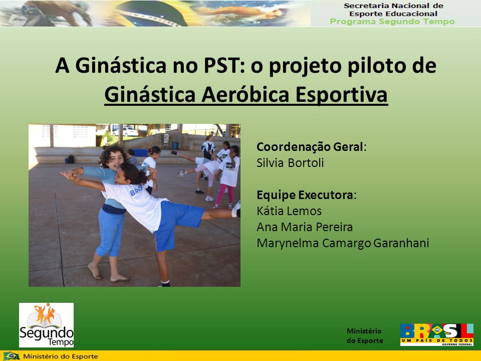 A Ginástica no PST: o projeto piloto de Ginástica Aeróbica Esportiva
