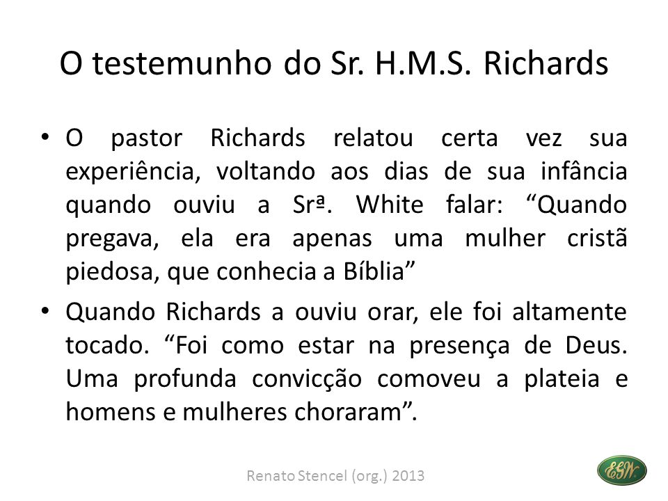 O testemunho do Sr. H.M.S. Richards