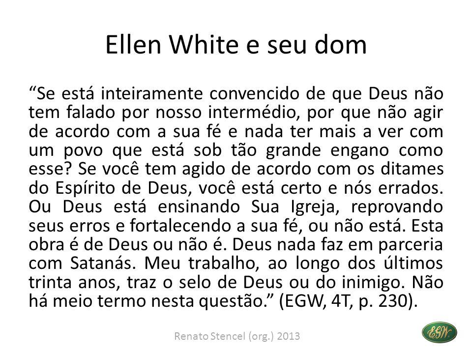 Ellen White e seu dom