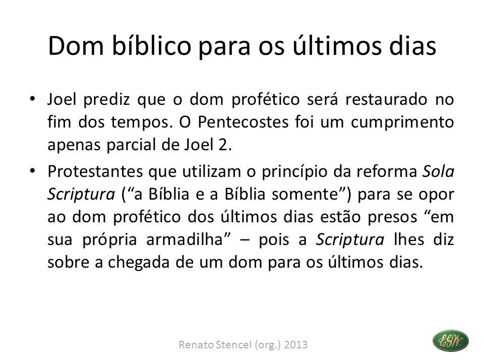 Dom bíblico para os últimos dias