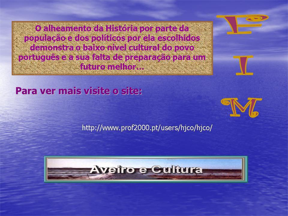 FIM Para ver mais visite o site: