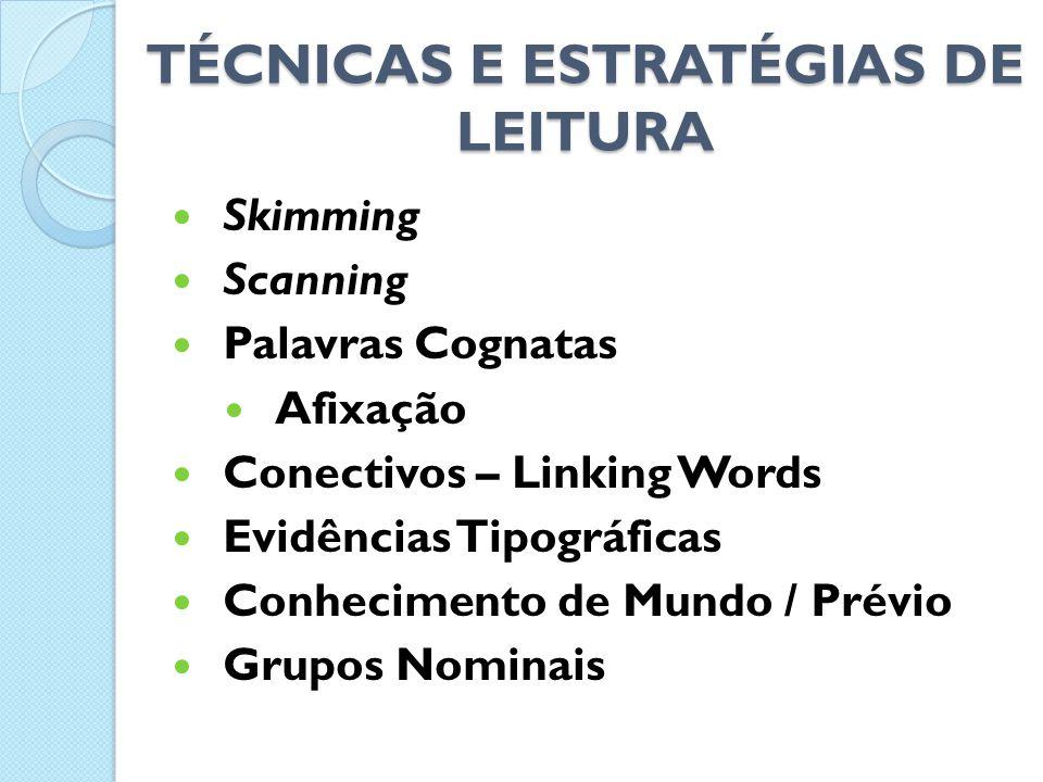 TÉCNICAS E ESTRATÉGIAS DE LEITURA