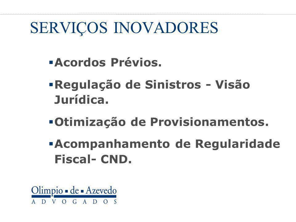 SERVIÇOS INOVADORES Acordos Prévios.
