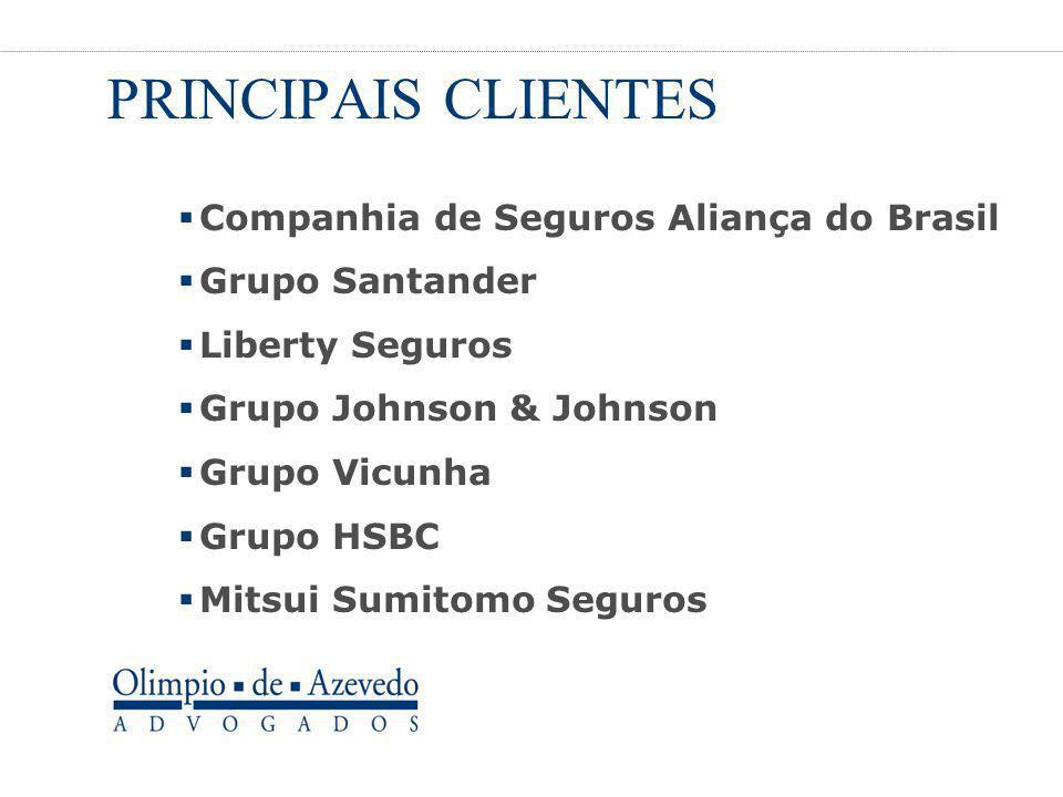 PRINCIPAIS CLIENTES Companhia de Seguros Aliança do Brasil