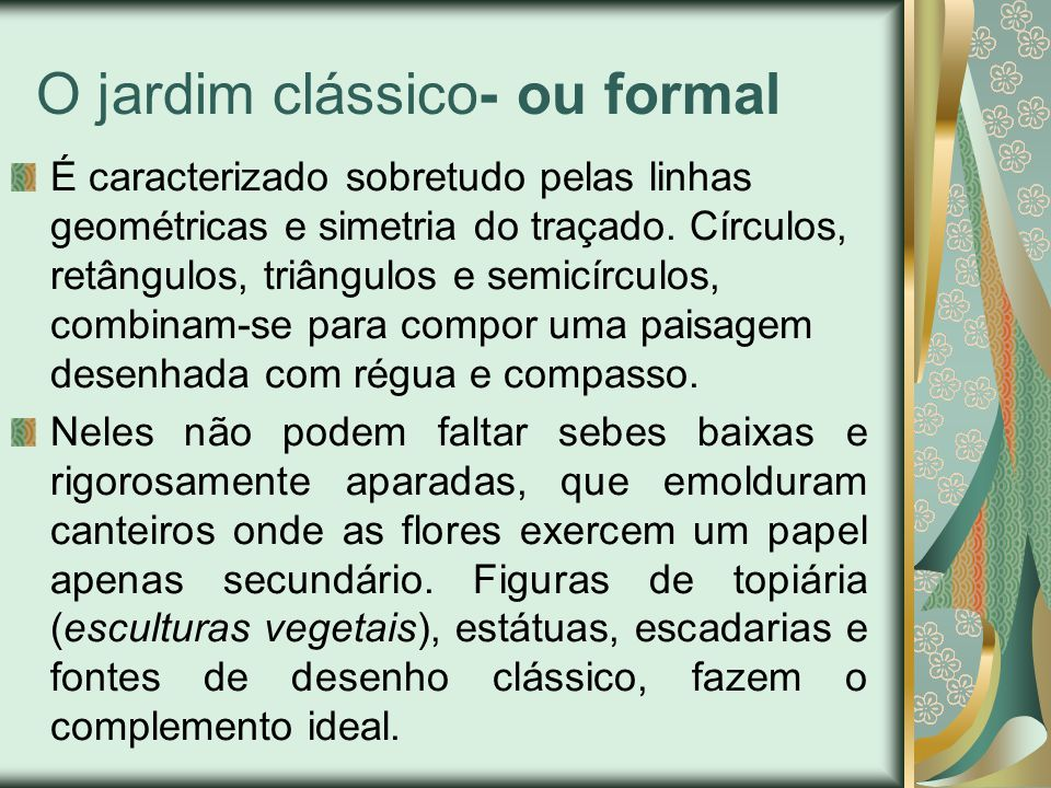 O jardim clássico- ou formal