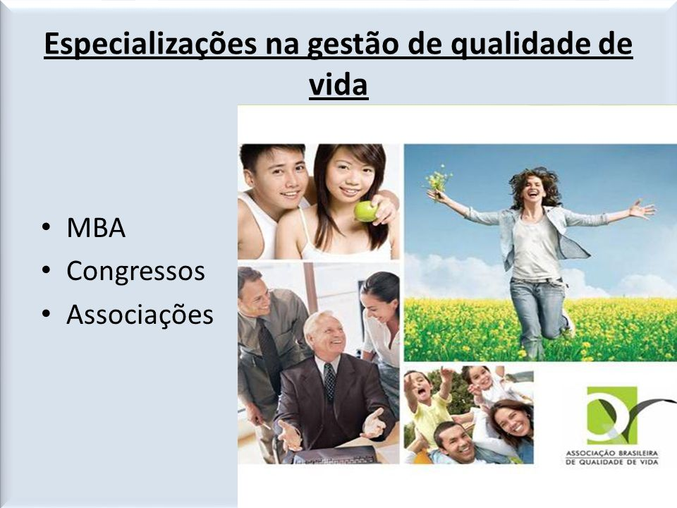 Especializações na gestão de qualidade de vida