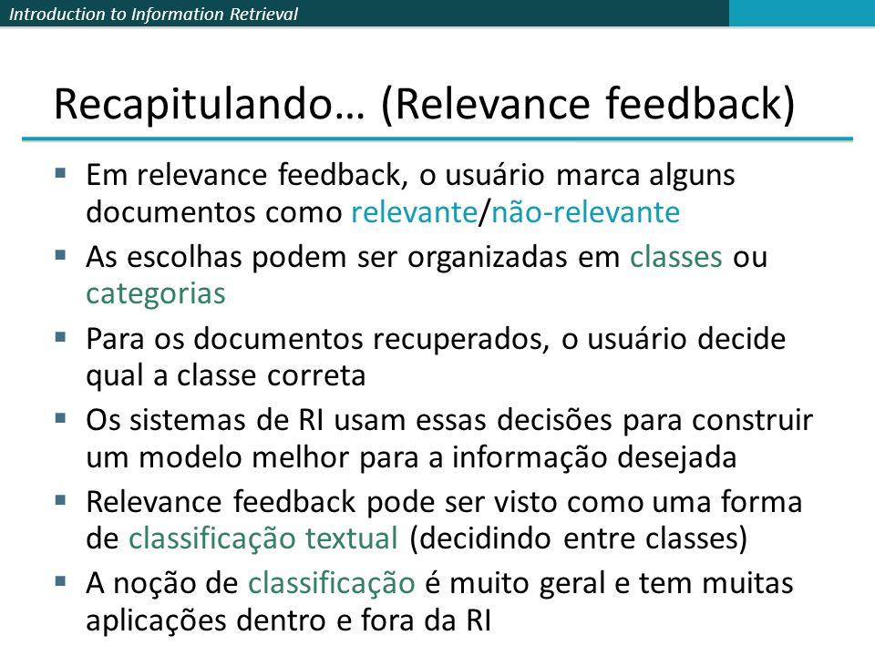 Recapitulando… (Relevance feedback)
