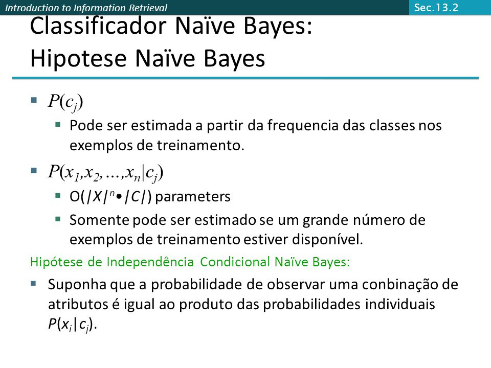 Classificador Naïve Bayes: Hipotese Naïve Bayes