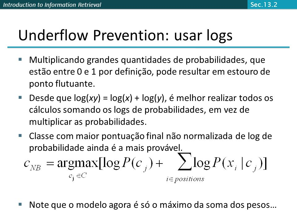 Underflow Prevention: usar logs