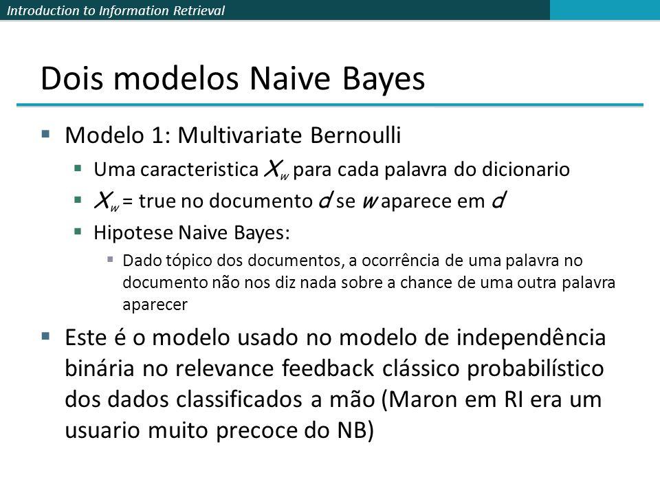 Dois modelos Naive Bayes