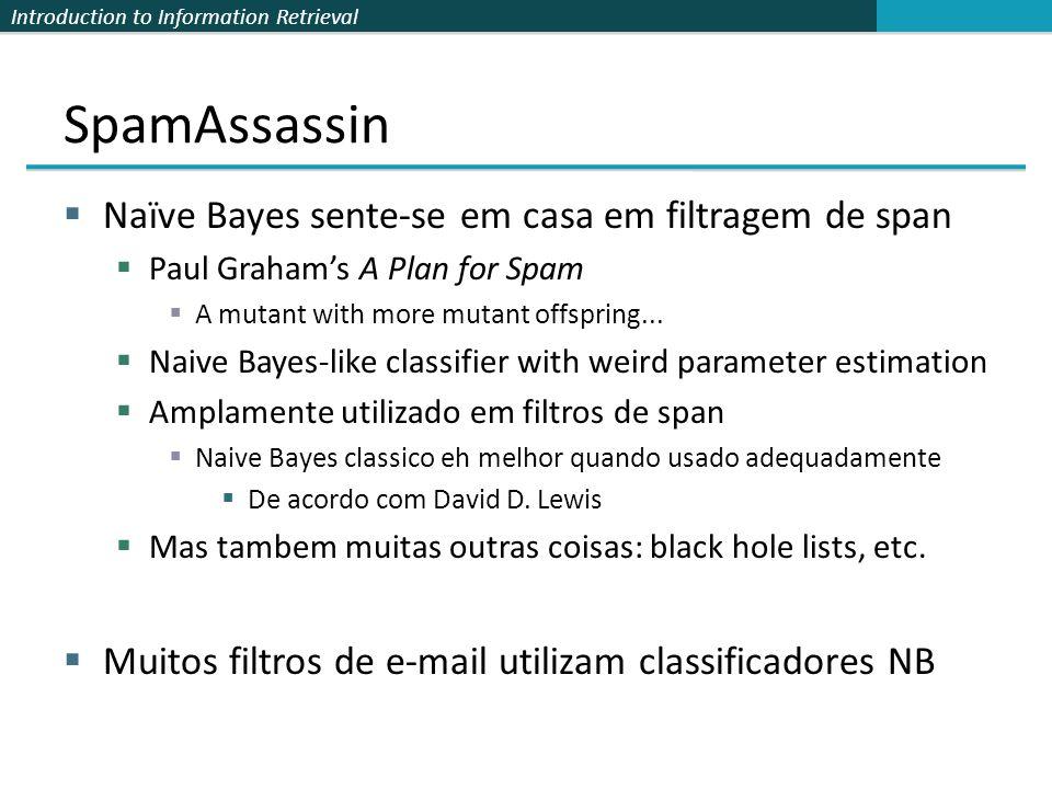 SpamAssassin Naïve Bayes sente-se em casa em filtragem de span
