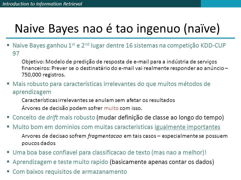 Naive Bayes nao é tao ingenuo (naïve)