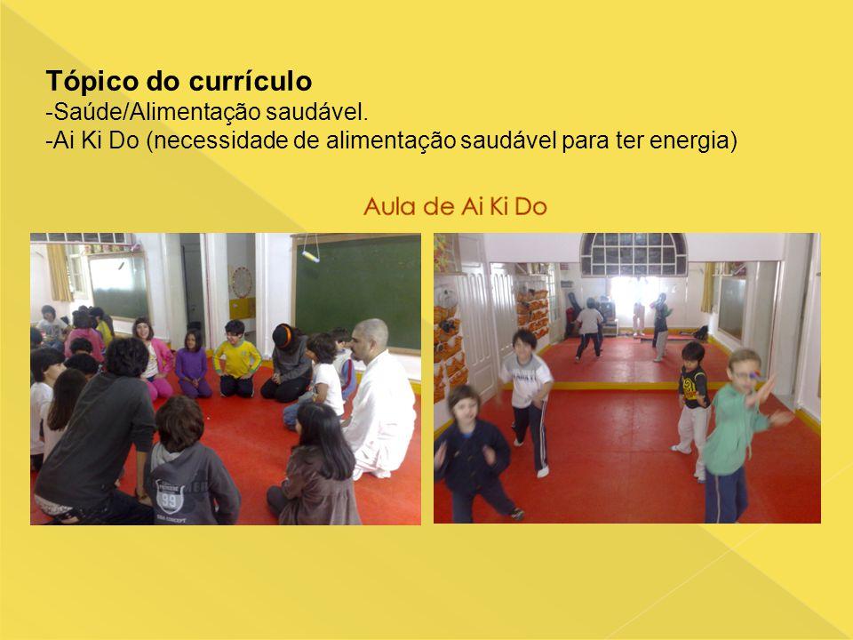 Aula de Ai Ki Do Tópico do currículo -Saúde/Alimentação saudável.