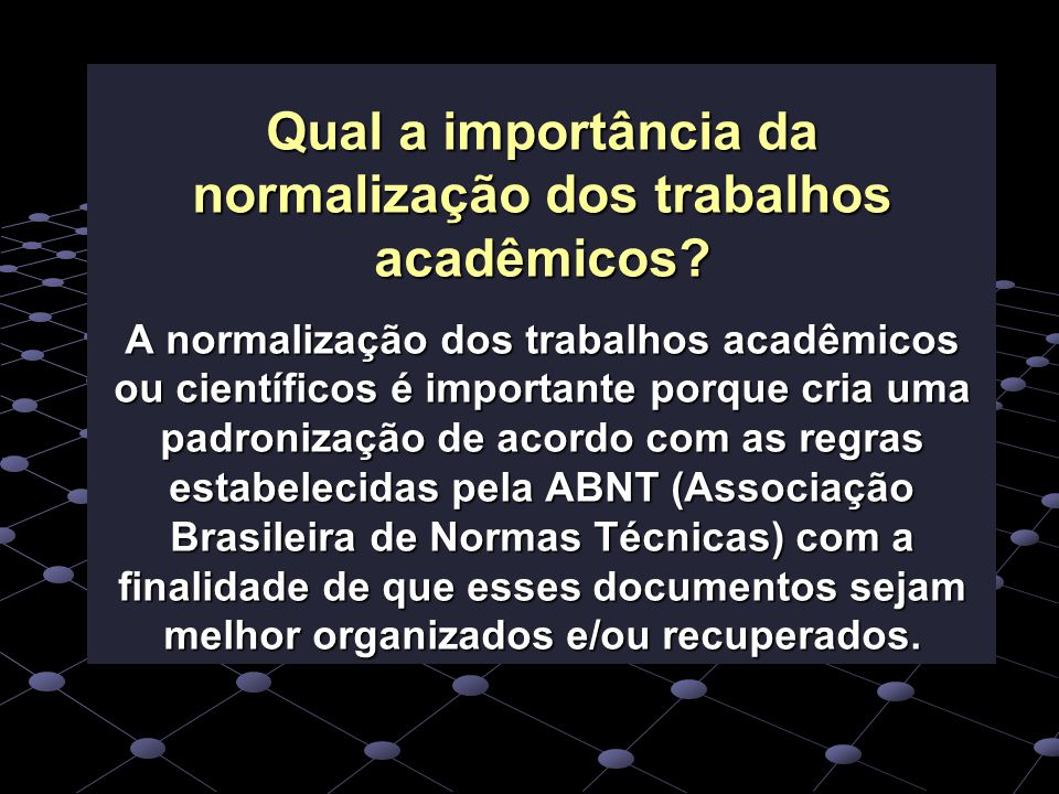 Qual a importância da normalização dos trabalhos acadêmicos