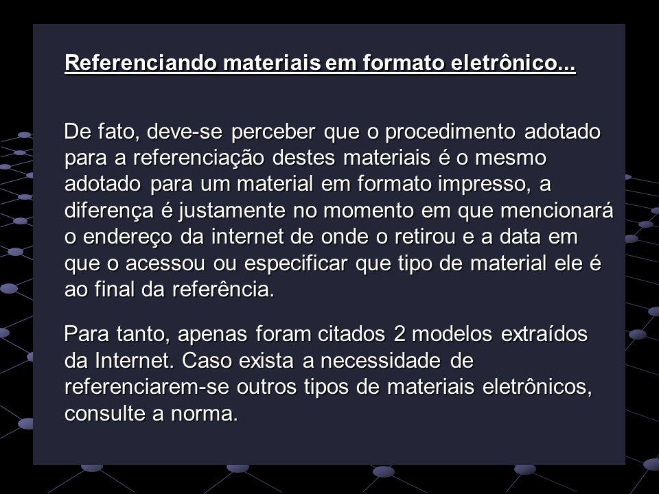 Referenciando materiais em formato eletrônico...