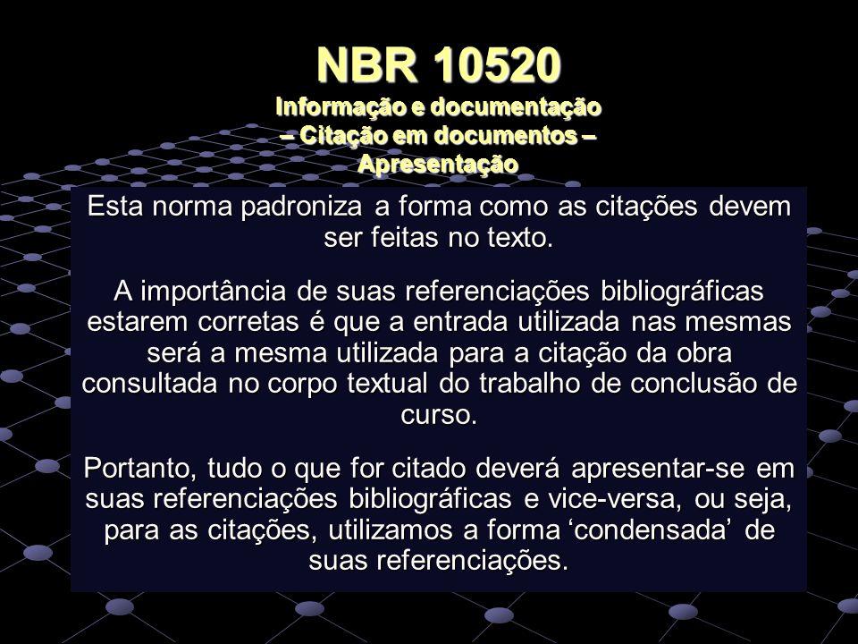 NBR 10520 Informação e documentação – Citação em documentos – Apresentação