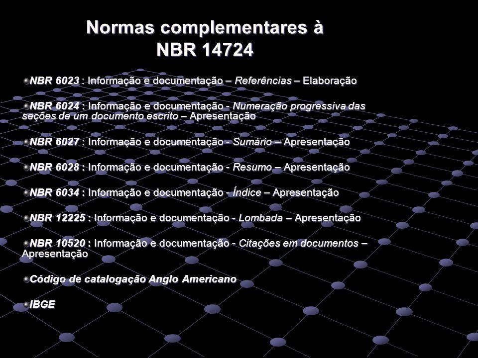 Normas complementares à NBR 14724