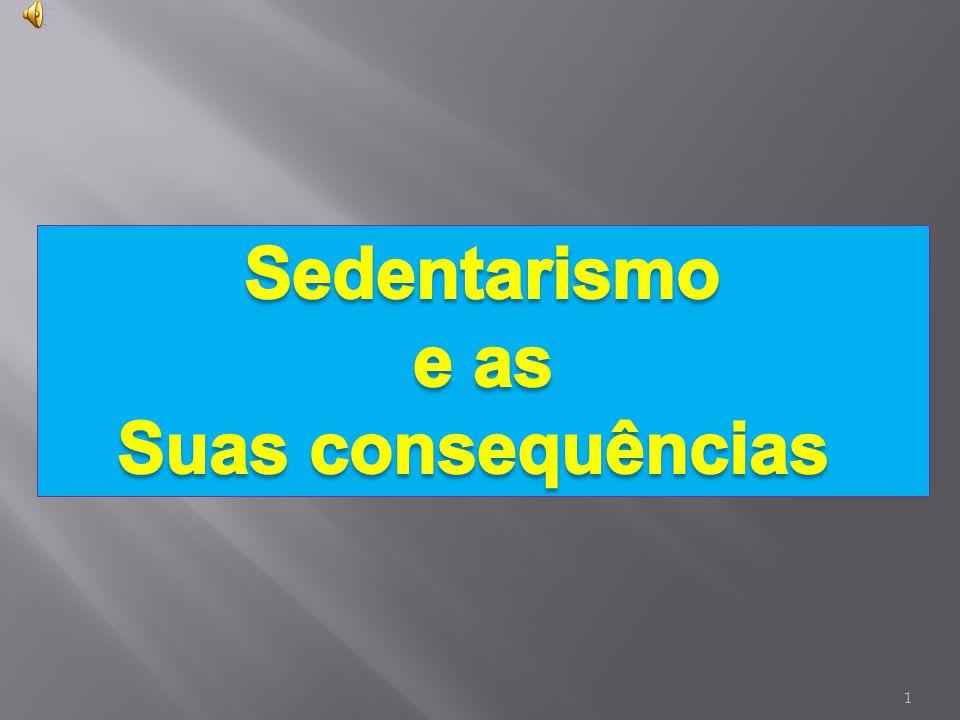 Sedentarismo e as Suas consequências