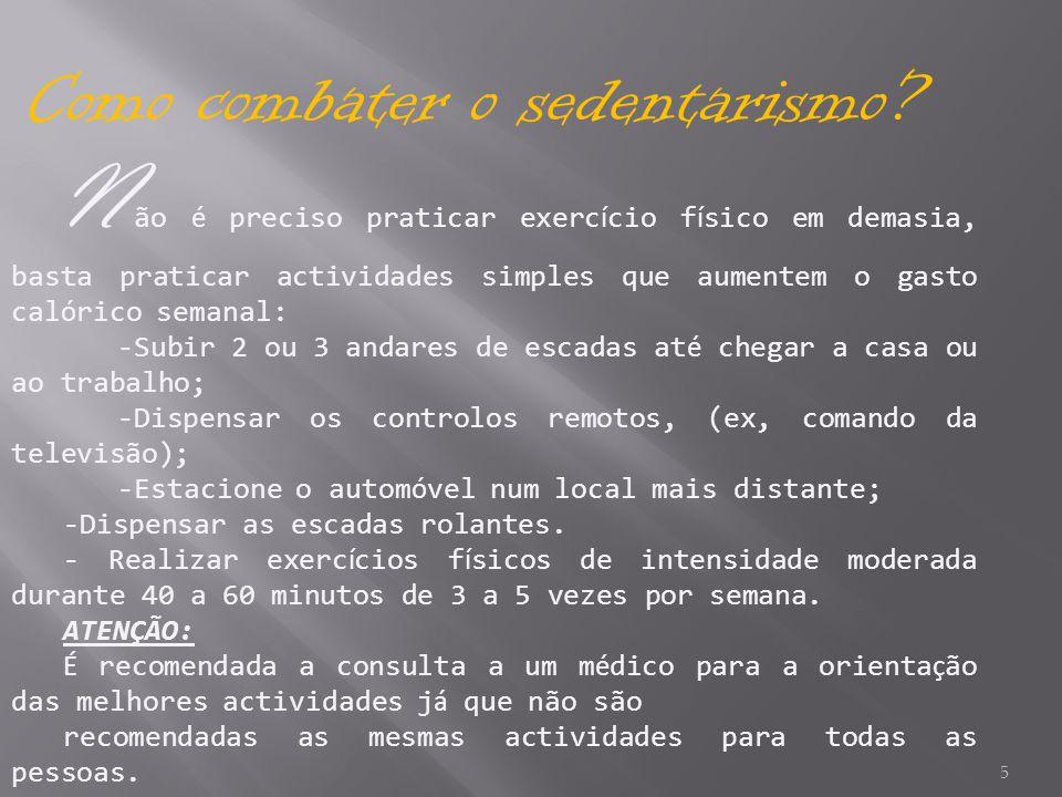 Como combater o sedentarismo
