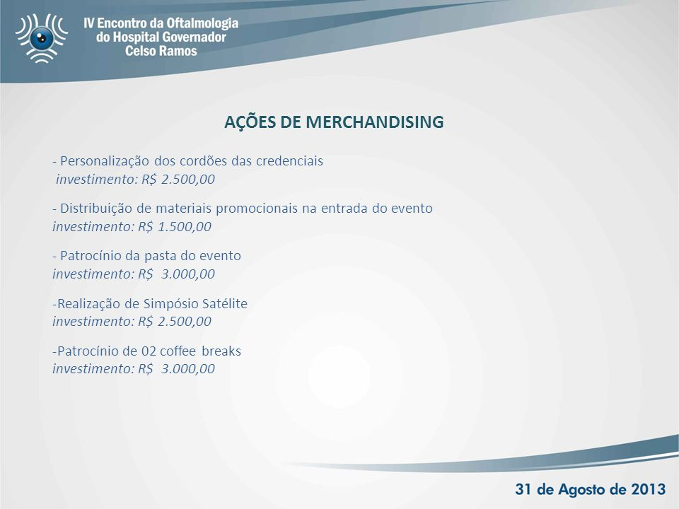 AÇÕES DE MERCHANDISING