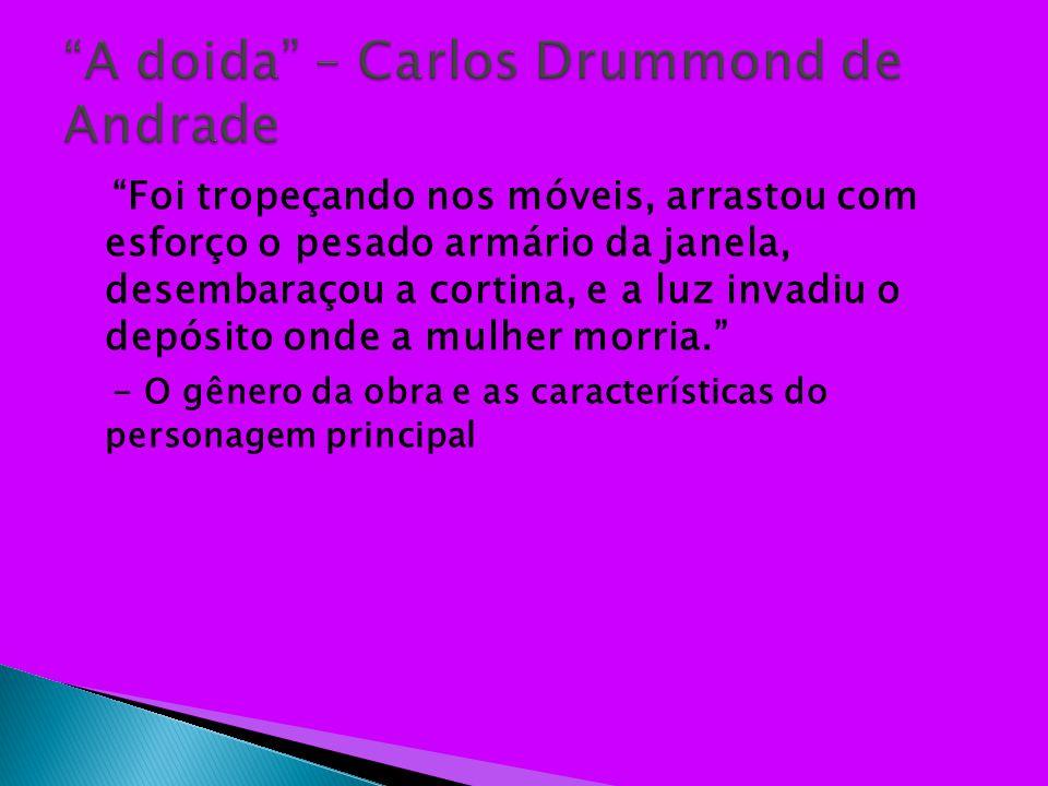 A doida – Carlos Drummond de Andrade