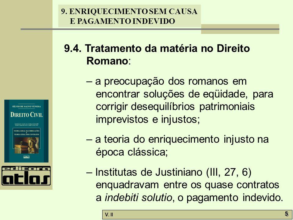 9.4. Tratamento da matéria no Direito Romano: