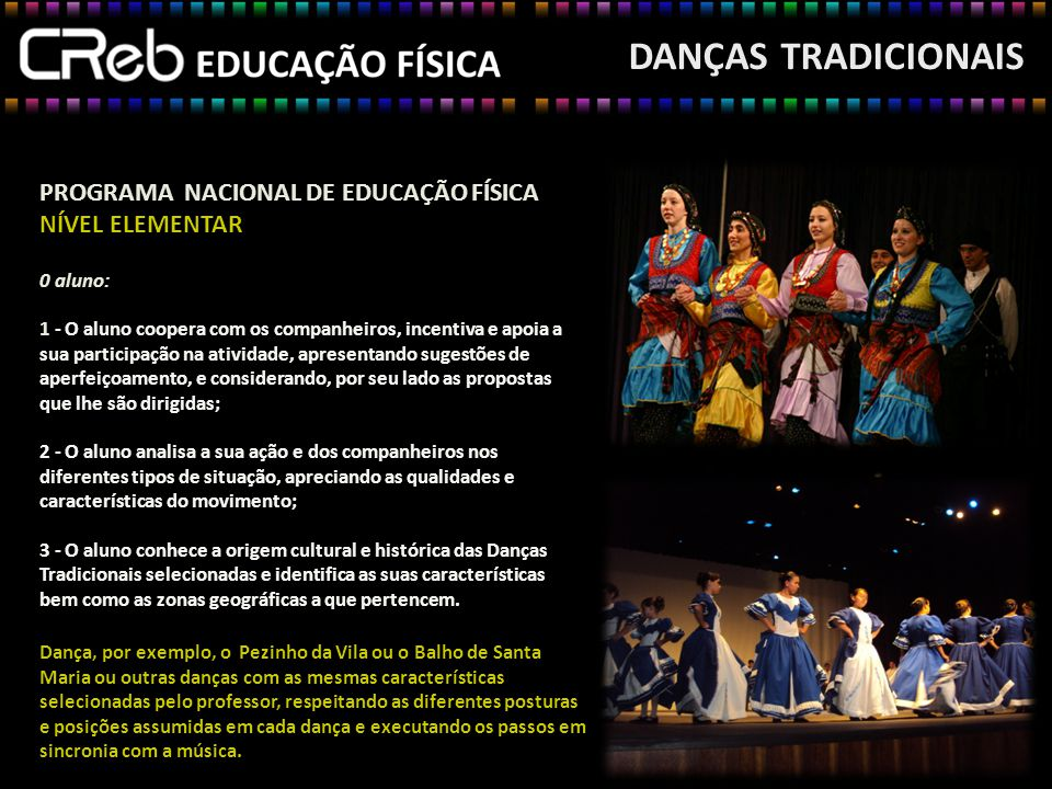 DANÇAS TRADICIONAIS PROGRAMA NACIONAL DE EDUCAÇÃO FÍSICA