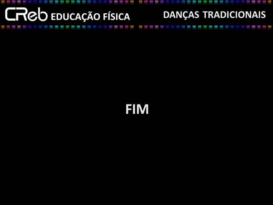 DANÇAS TRADICIONAIS FIM