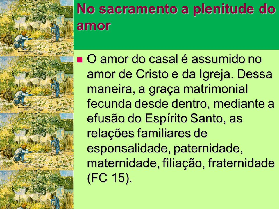No sacramento a plenitude do amor