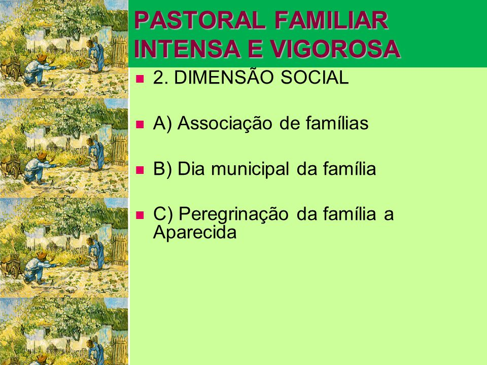 PASTORAL FAMILIAR INTENSA E VIGOROSA