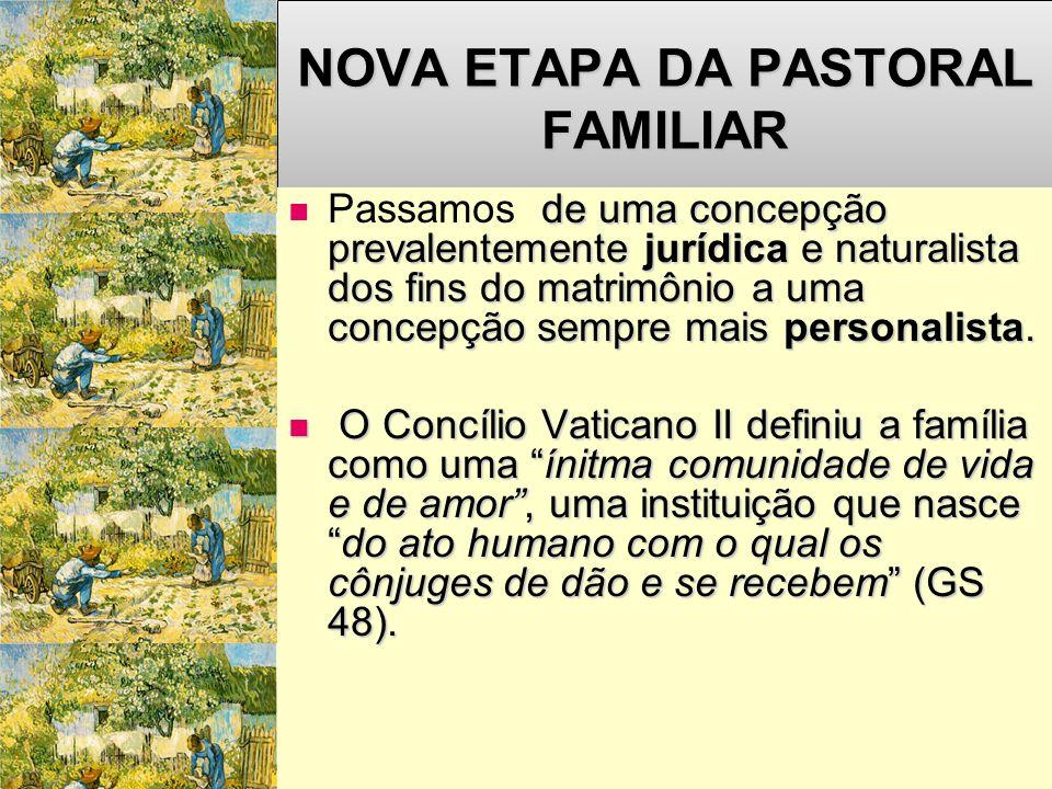 NOVA ETAPA DA PASTORAL FAMILIAR