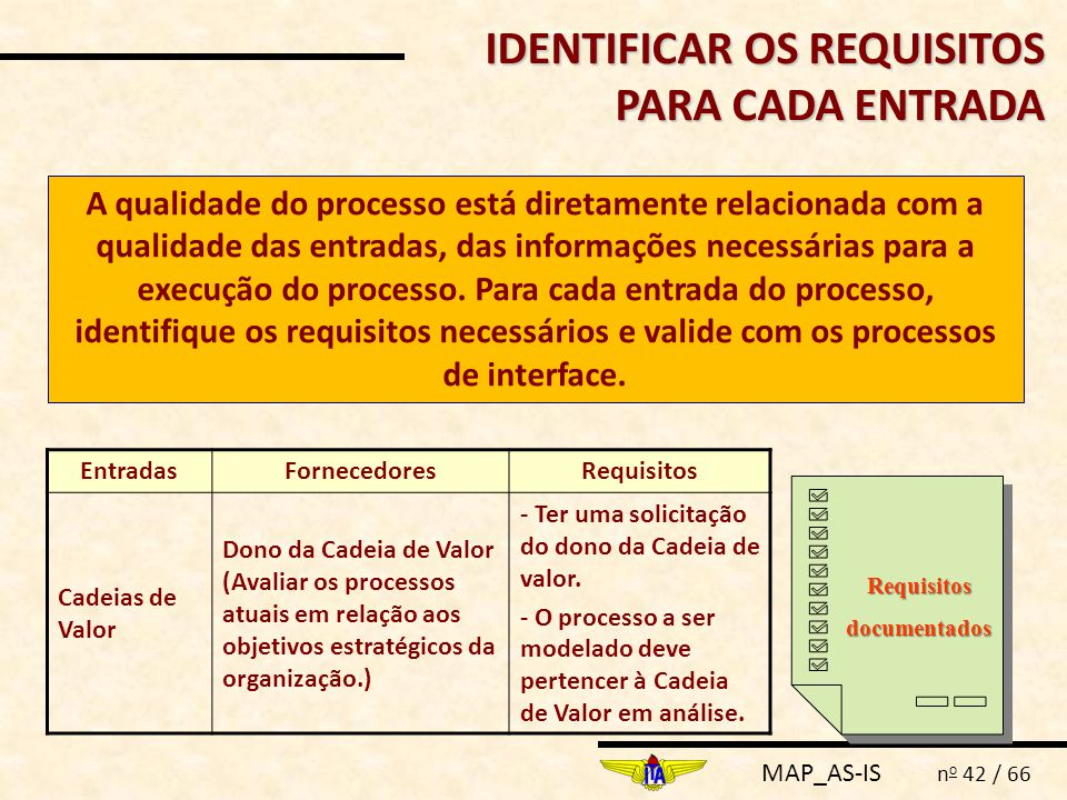 IDENTIFICAR OS REQUISITOS PARA CADA ENTRADA