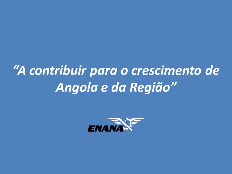 A contribuir para o crescimento de Angola e da Região
