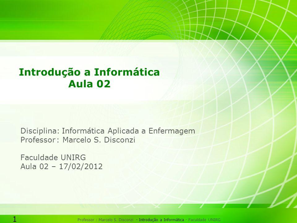 Introdução a Informática Aula 02