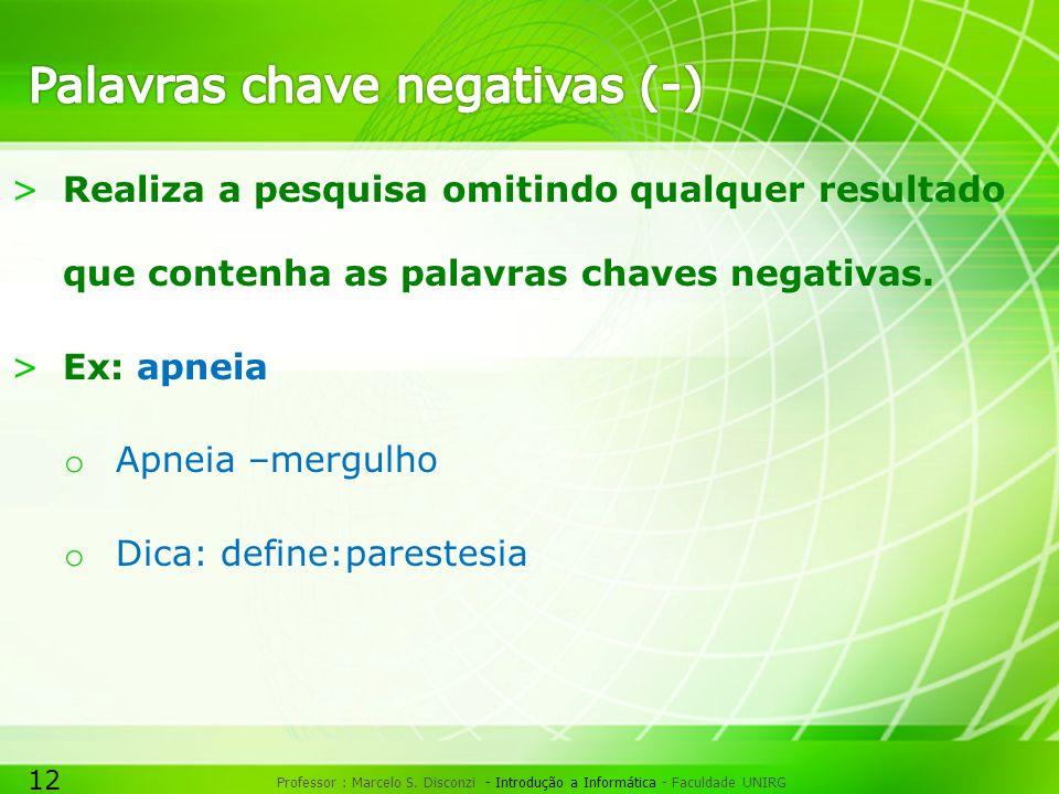 Palavras chave negativas (-)