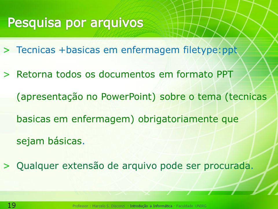 Pesquisa por arquivos Tecnicas +basicas em enfermagem filetype:ppt