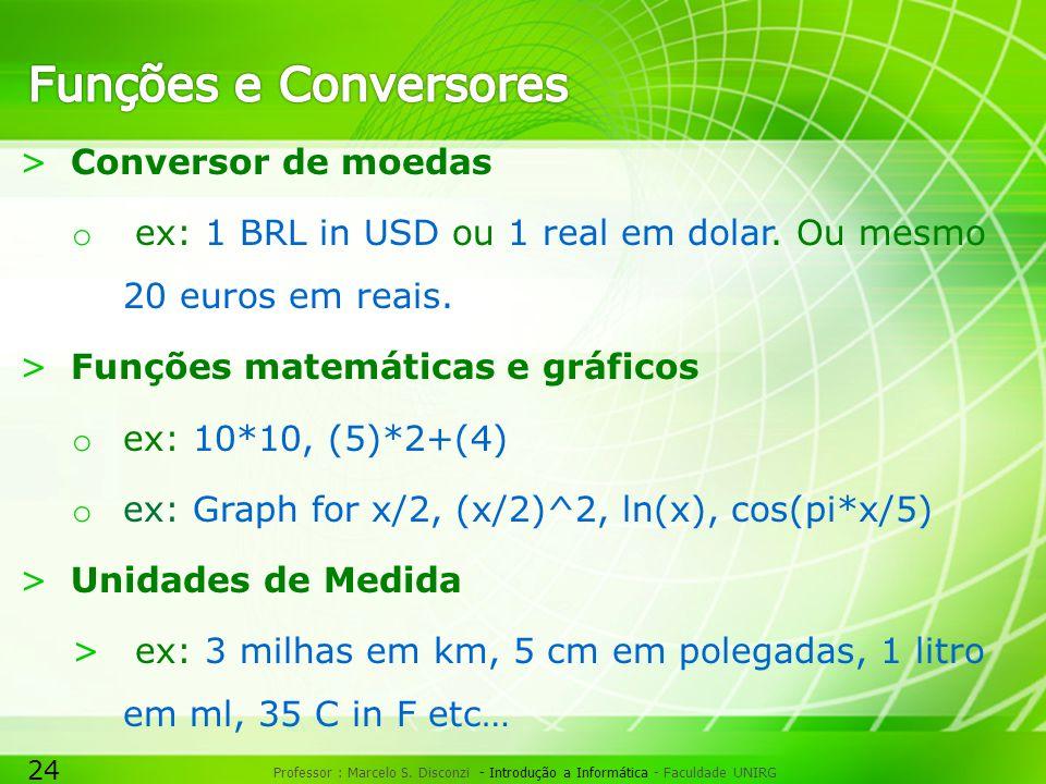 Funções e Conversores Conversor de moedas