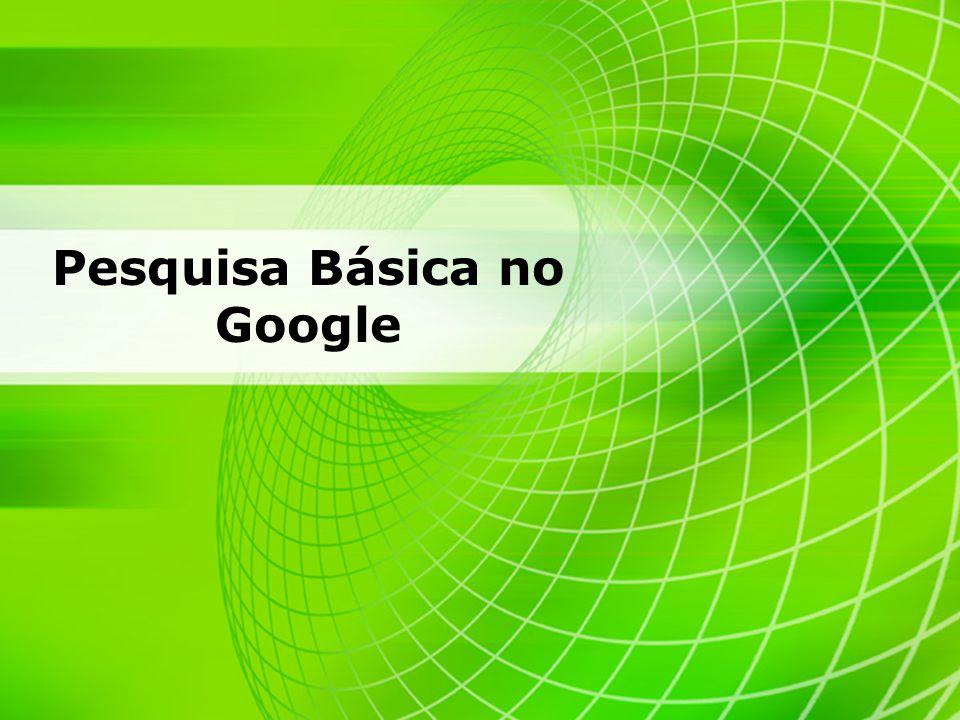 Pesquisa Básica no Google