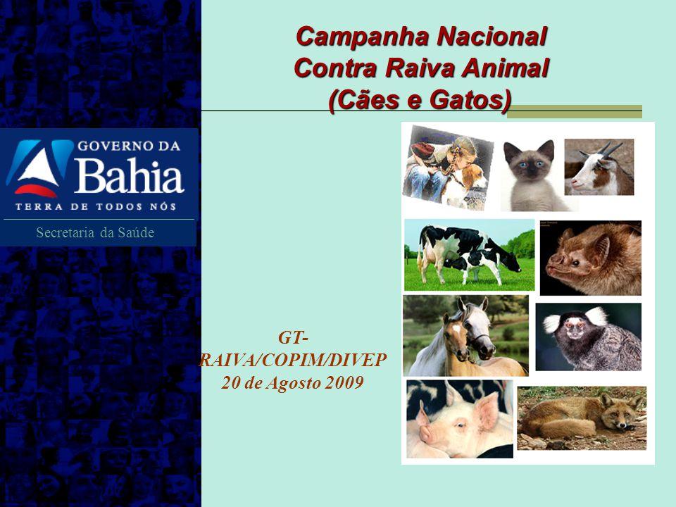 Campanha Nacional Contra Raiva Animal (Cães e Gatos)