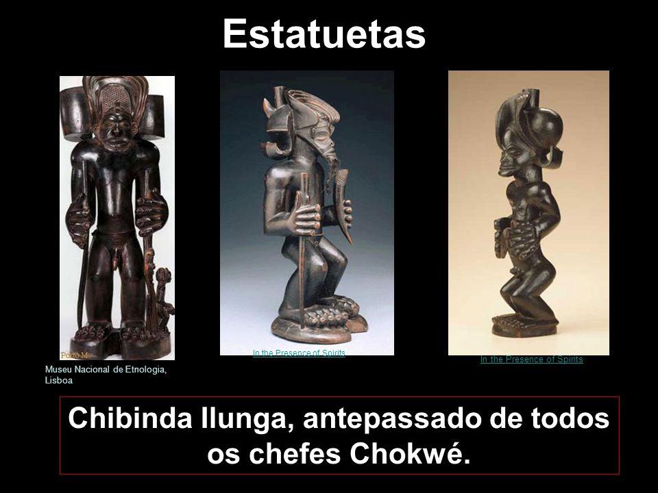 Chibinda Ilunga, antepassado de todos os chefes Chokwé.