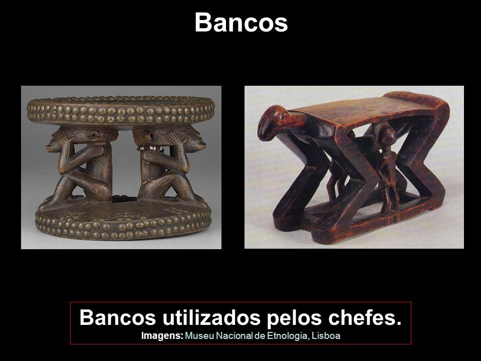 Bancos utilizados pelos chefes.