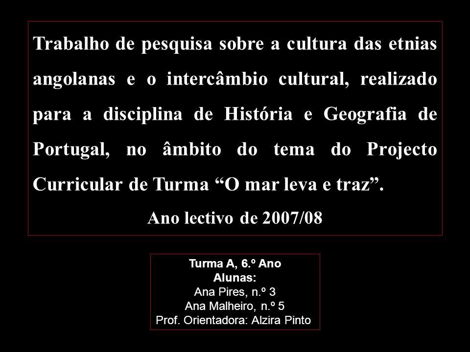 Prof. Orientadora: Alzira Pinto