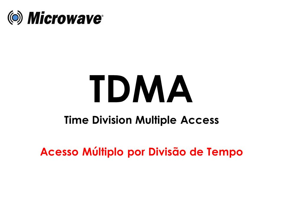 TDMA Time Division Multiple Access