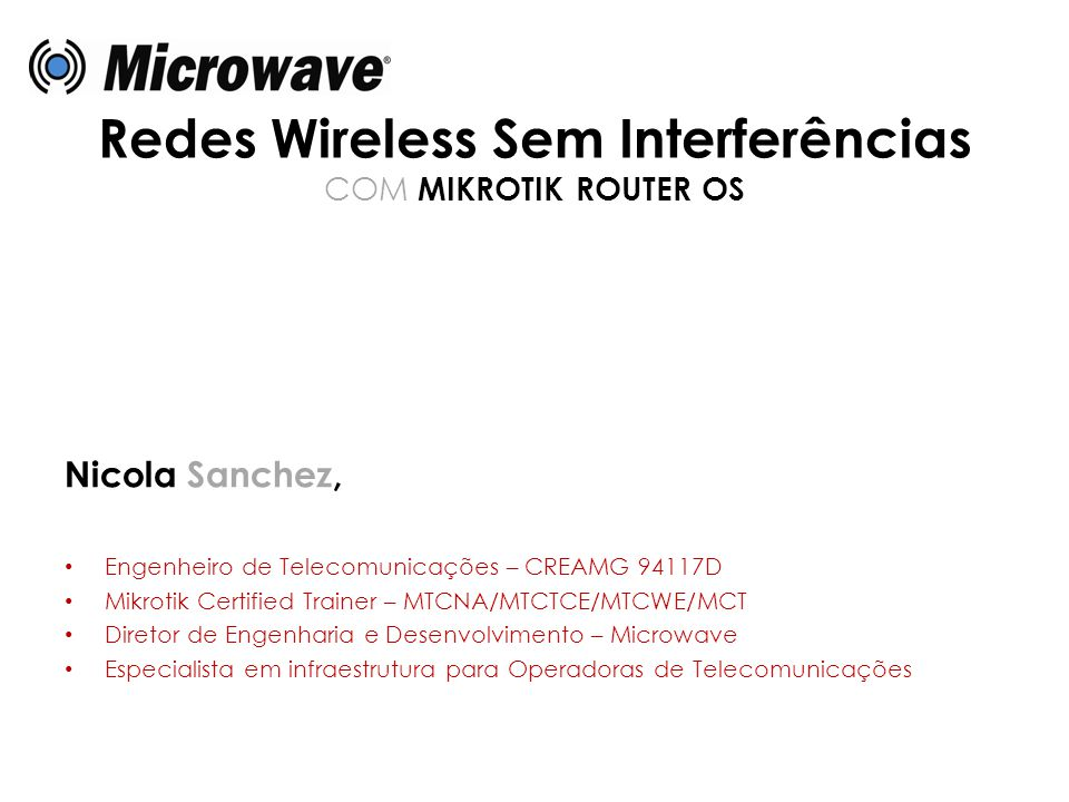 Redes Wireless Sem Interferências COM MIKROTIK ROUTER OS