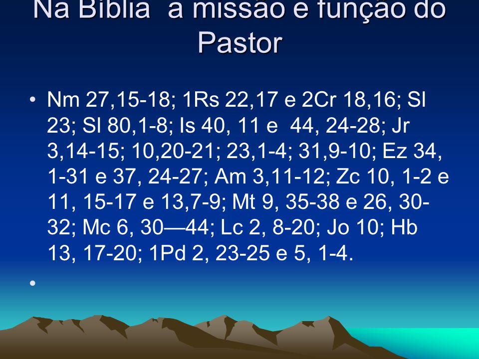 Na Bíblia a missão e função do Pastor